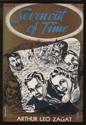 Seven Out of Time. Arthur Leo Zagat