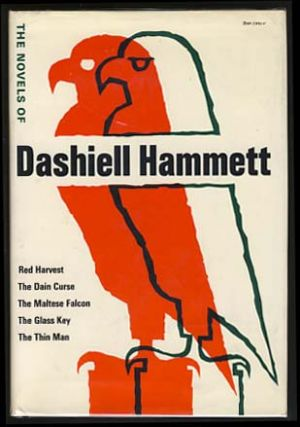 The Novels of Dashiell Hammett. Dashiell Hammett