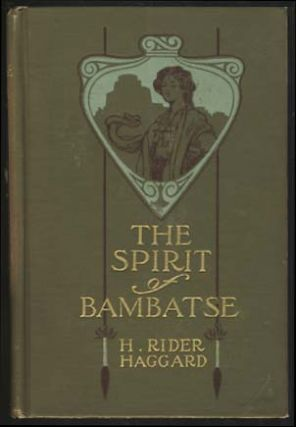 The Spirit of Bambatse: A Romance. Henry Rider Haggard.
