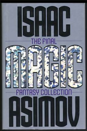 Magic: The Final Fantasy Collection. Isaac Asimov