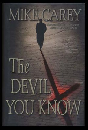 The Devil You Know. Mike Carey