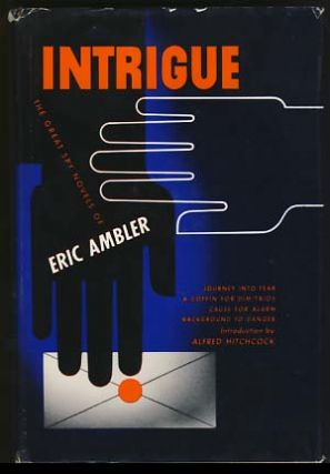 Intrigue. Eric Ambler