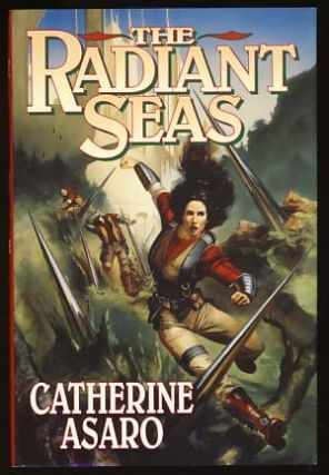 The Radiant Seas. Catherine Asaro