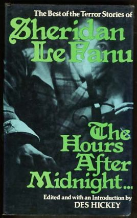 The Hours after Midnight: Tales of Terror and the Supernatural. Joseph Sheridan Le Fanu