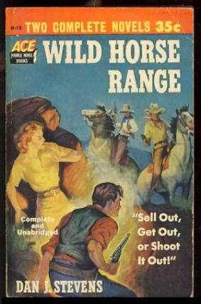 The Man from Boot Hill / Wild Horse Range. Dean / Stevens Owen, Dan J