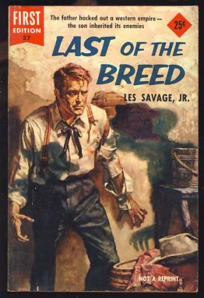 Last of the Breed. Les Savage, Jr