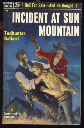 Incident at Sun Mountain. Todhunter Ballard, W. T. Ballard
