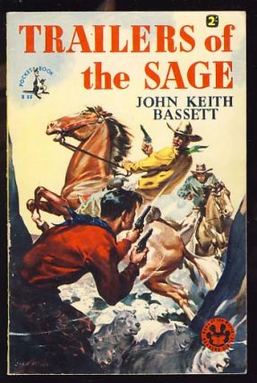 Trailers of the Sage. John Keith Bassett.