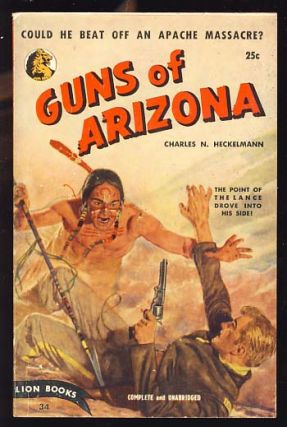Guns of Arizona. Charles N. Heckelmann