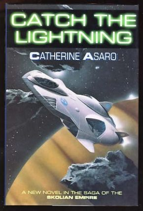 Catch the Lightning. Catherine Asaro