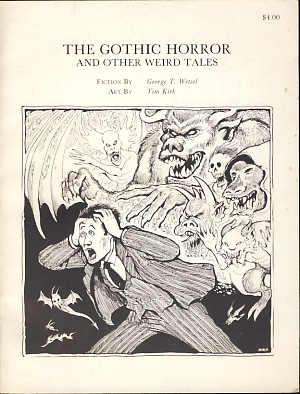 The Gothic Horror and Other Weird Tales. W. Paul Ganley, ed.