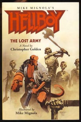 Hellboy: The Lost Army. Mike Mignola, Christopher Golden.