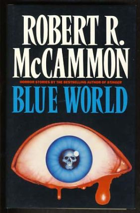 Blue World and Other Stories. Robert R. McCammon.