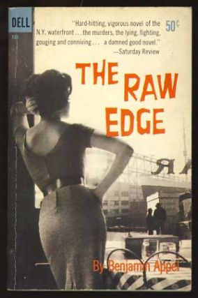 The Raw Edge. Benjamin Appel.