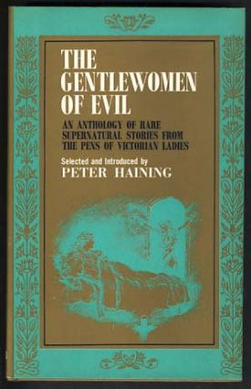 The Gentlewomen of Evil: An Anthology of Rare Supernatural Stories from the Pens of Victorian...