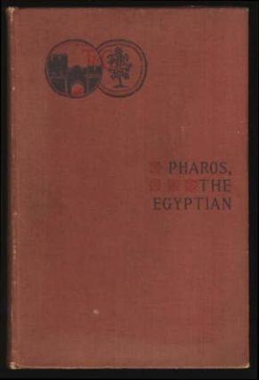 Pharos, the Egyptian: A Romance. Guy Newell Boothby.