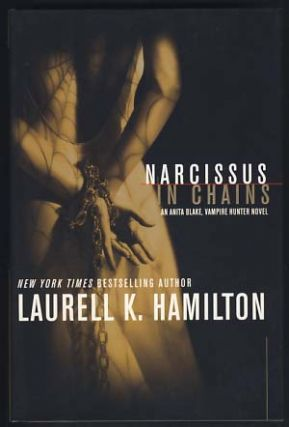 Narcissus in Chains. Laurell K. Hamilton.