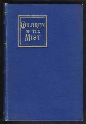 Children of the Mist. Eden Phillpotts