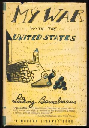 My War with the United States. Ludwig Bemelmans.