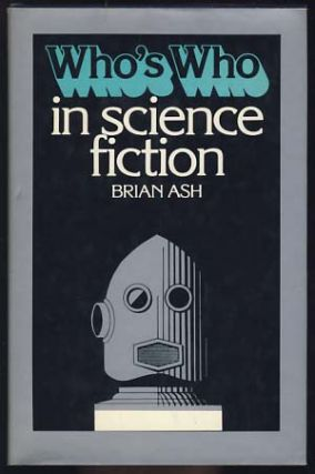 Who's Who in Science Fiction. Brian Ash.