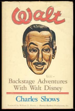 Walt: Backstage Adventures with Walt Disney. Charles Shows
