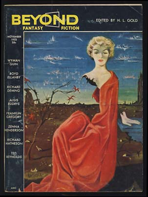 Beyond Fantasy Fiction November 1953. H. L. Gold, ed.