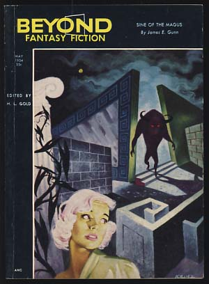 Beyond Fantasy Fiction May 1954 Vol. 1 No. 6. H. L. Gold, ed.