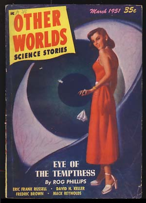 Other Worlds Science Stories March 1951. Raymond Palmer, ed.