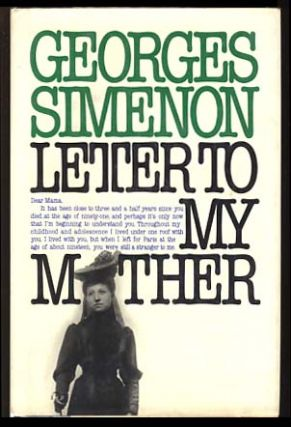 Letter to My Mother. Georges Simenon