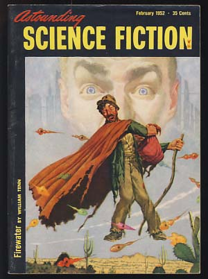 Astounding Science Fiction February 1952. John W. Campbell, ed, Jr