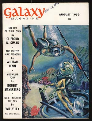 Galaxy Magazine August 1959. H. L. Gold, ed