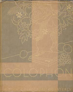 The Colophon Part Eight. With Signed Lithograph by Victoria Hutson. Elmer Adler, Burton Emmett, John T. Winterich, eds.