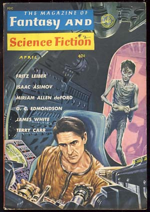 The Magazine of Fantasy and Science Fiction April 1963. Edward L. Ferman, ed