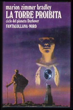 La torre proibita (The Forbidden Tower: A Darkover Novel). Marion Zimmer Bradley
