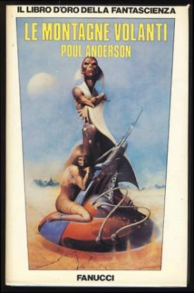 Le montagne volanti (Tales of the Flying Mountains). Poul Anderson