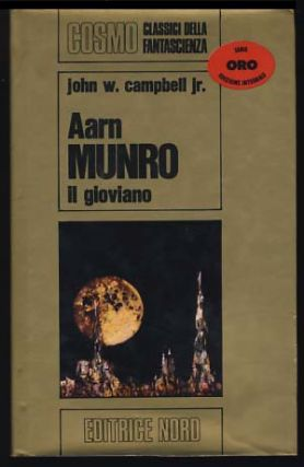 Aarn Munro il gioviano. John W. Campbell, Jr