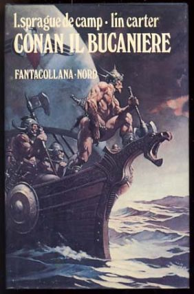 Conan il bucaniere (Conan the Buccaneer). L. Sprague de Camp, Lin Carter
