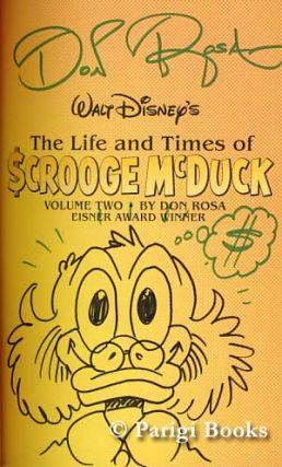 The Life and Times of Scrooge McDuck Volume One and Volume Two. (Signed and with Original Art by the Author).