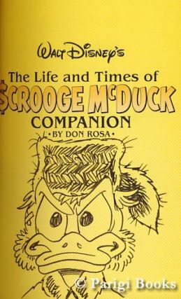 The Life and Times of Scrooge McDuck Companion. (Signed and with Original Art by the Author).