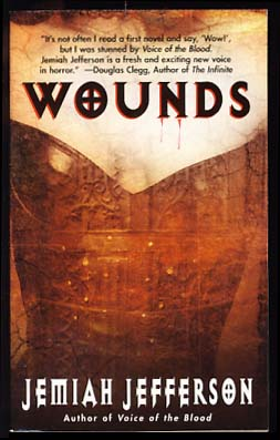 Wounds. Jemiah Jefferson