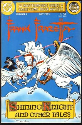 The Masterworks Series of Great Comic Book Artists #2. Frank Frazetta.