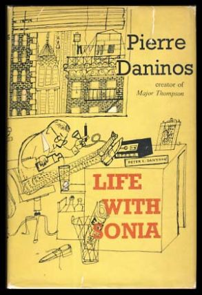 Life with Sonia or That's Not How Things Happen to Me. Pierre Daninos