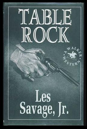 Table Rock. Les Savage, Jr