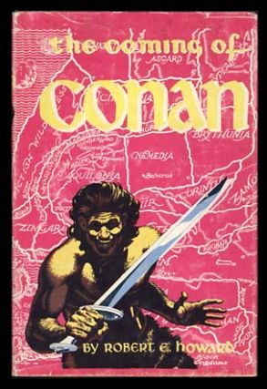 The Coming of Conan. (Signed by L. Sprague de Camp). Robert E. Howard