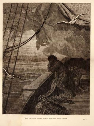 """And the rain poured down from one black cloud."" - A plate from The Rime of the Ancient Mariner...."
