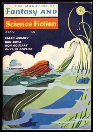 The Magazine of Fantasy and Science Fiction May 1967. Edward L. Ferman, ed