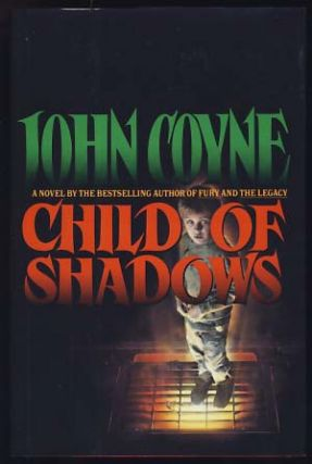 Child of Shadows. John Coyne