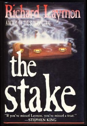 The Stake. Richard Laymon.