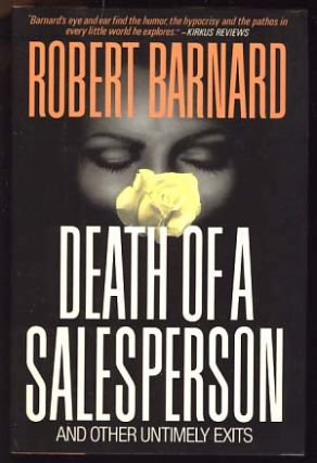 Death of a Salesperson and Other Untimely Exits. Robert Barnard.