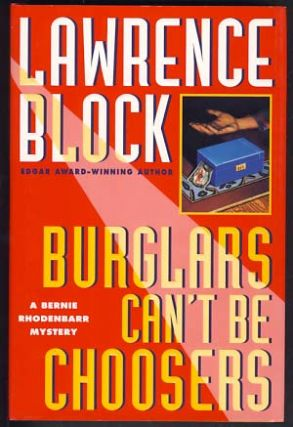 Burglars Can't Be Choosers. Lawrence Block.